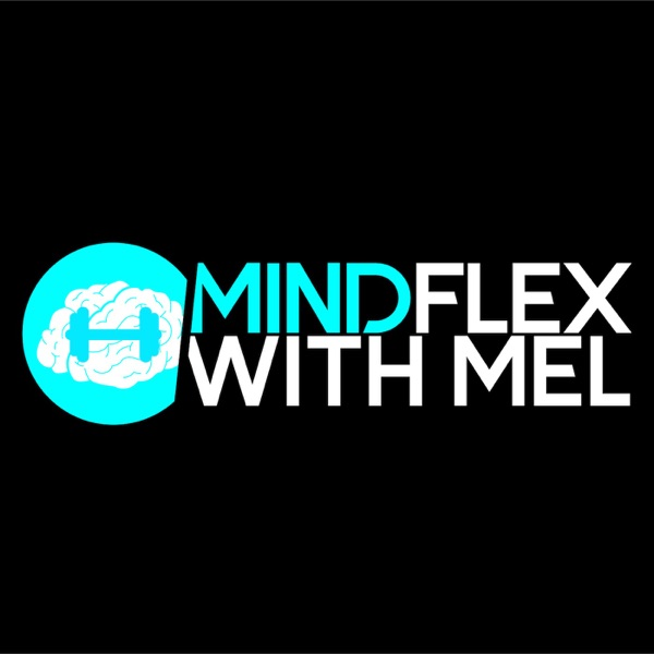 Mind Flex with Mel