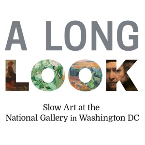 A Long Look Slow Art at the National Gallery
