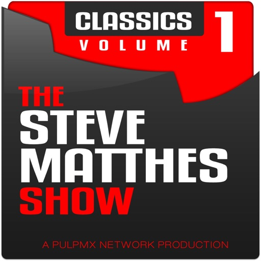 Cover image of The Steve Matthes Show Classics Volume 1