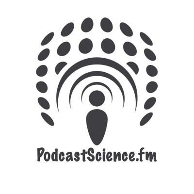 Podcast Science:Podcast Science