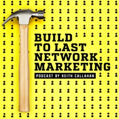 Build to Last Network Marketing