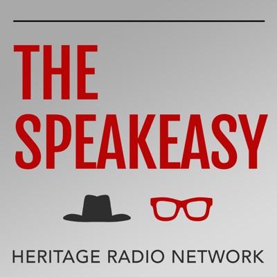 The Speakeasy:Heritage Radio Network
