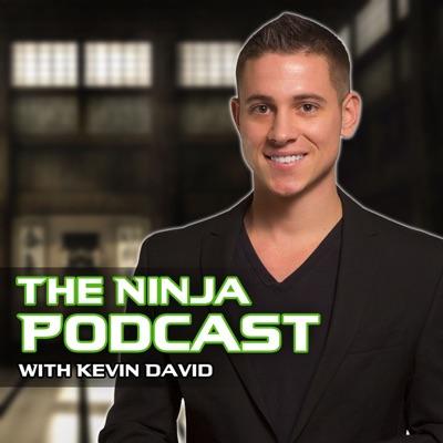 The Ninja Podcast With Kevin David