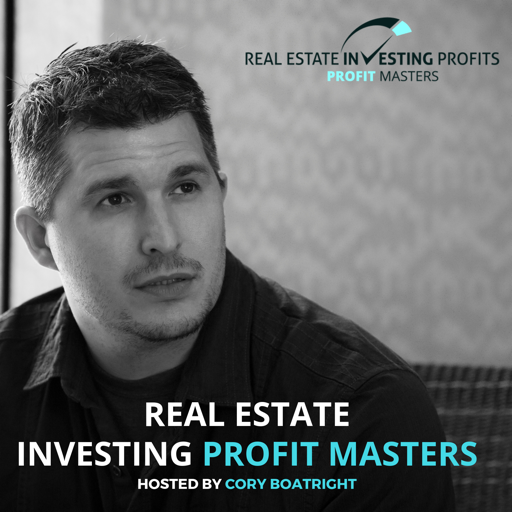 Cover image of Real Estate Investing Profits Master Series with Cory Boatright