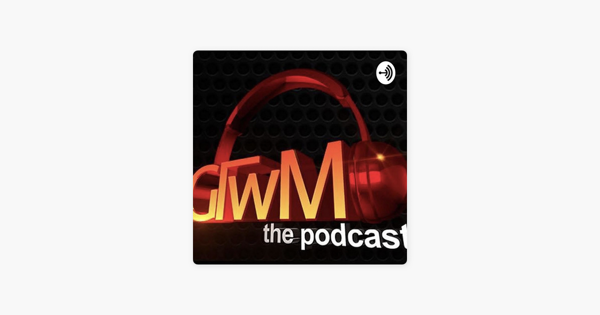 gtwm podcast season 2