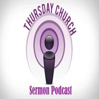 Thursday Church podcast