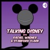 Talking Disney Classics With Rachel Wagner & Stanford Clark artwork