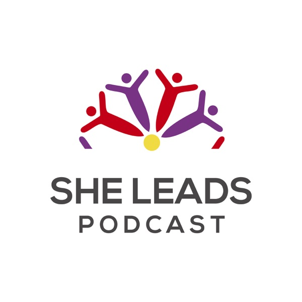 She Leads Podcast: Leadership Empowerment for Women of Color