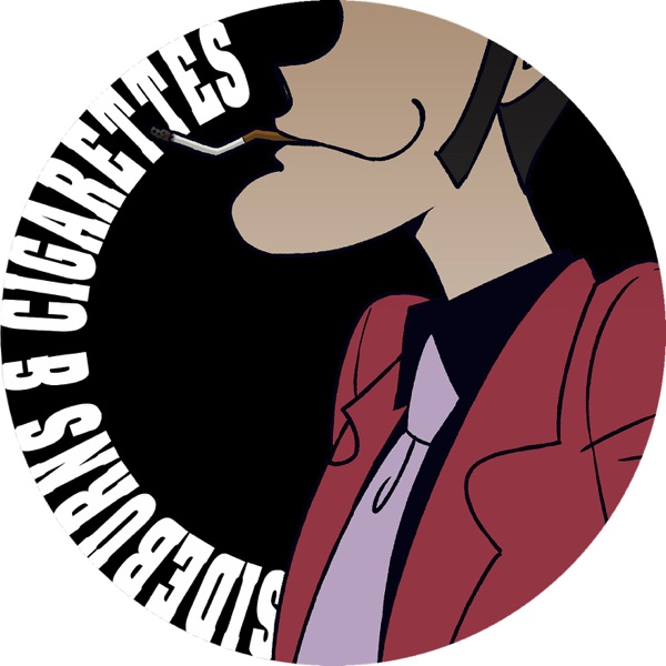 Sideburns & Cigarettes: A Lupin III Podcast