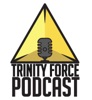 Trinity Force Podcast - A League of Legends Podcast artwork