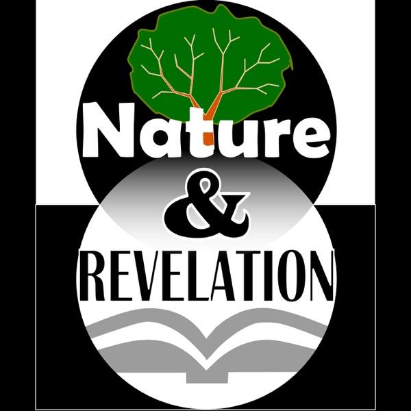 Nature and Revelation Podcast