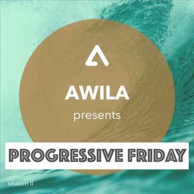 Awila - Progressive Friday