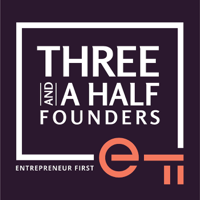 Three and a Half Founders podcast