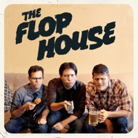 Podcast cover art for The Flop House