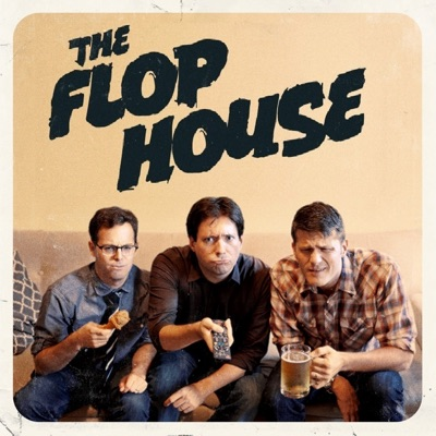 The Flop House:MaximumFun, Dan McCoy, Stuart Wellington, Elliott Kalan
