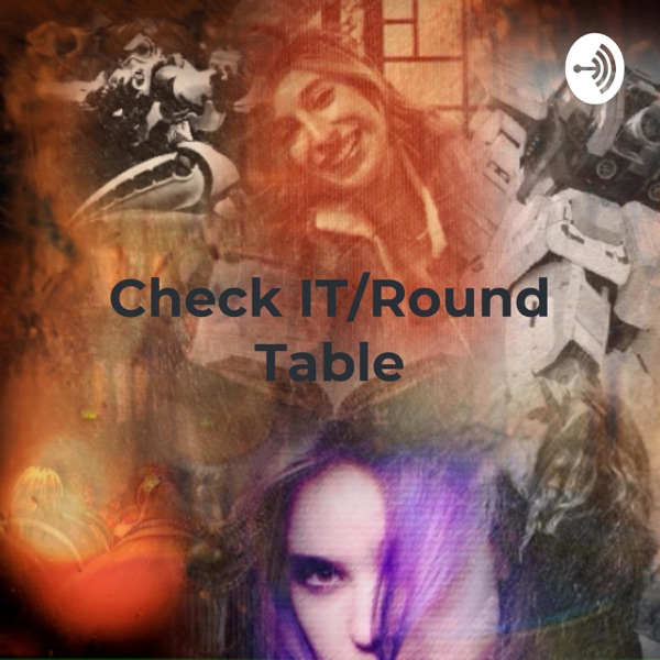 Check IT/Round Table: Reviews of Books, Movies, Music, and Other Stuff by the Geek Grl