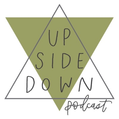 Upside Down Podcast