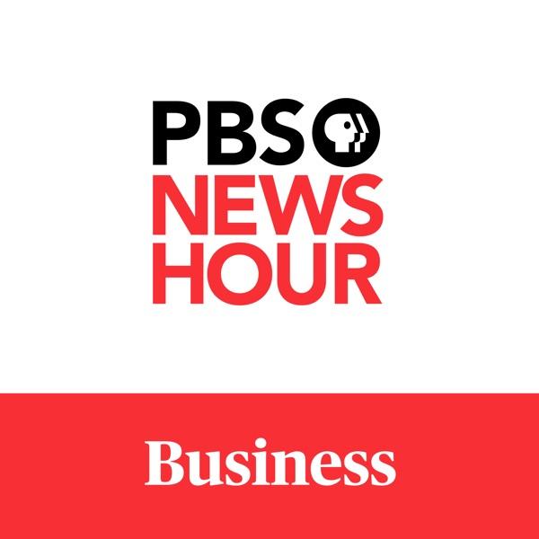PBS NewsHour - Making Sen$e – Podcast – Podtail