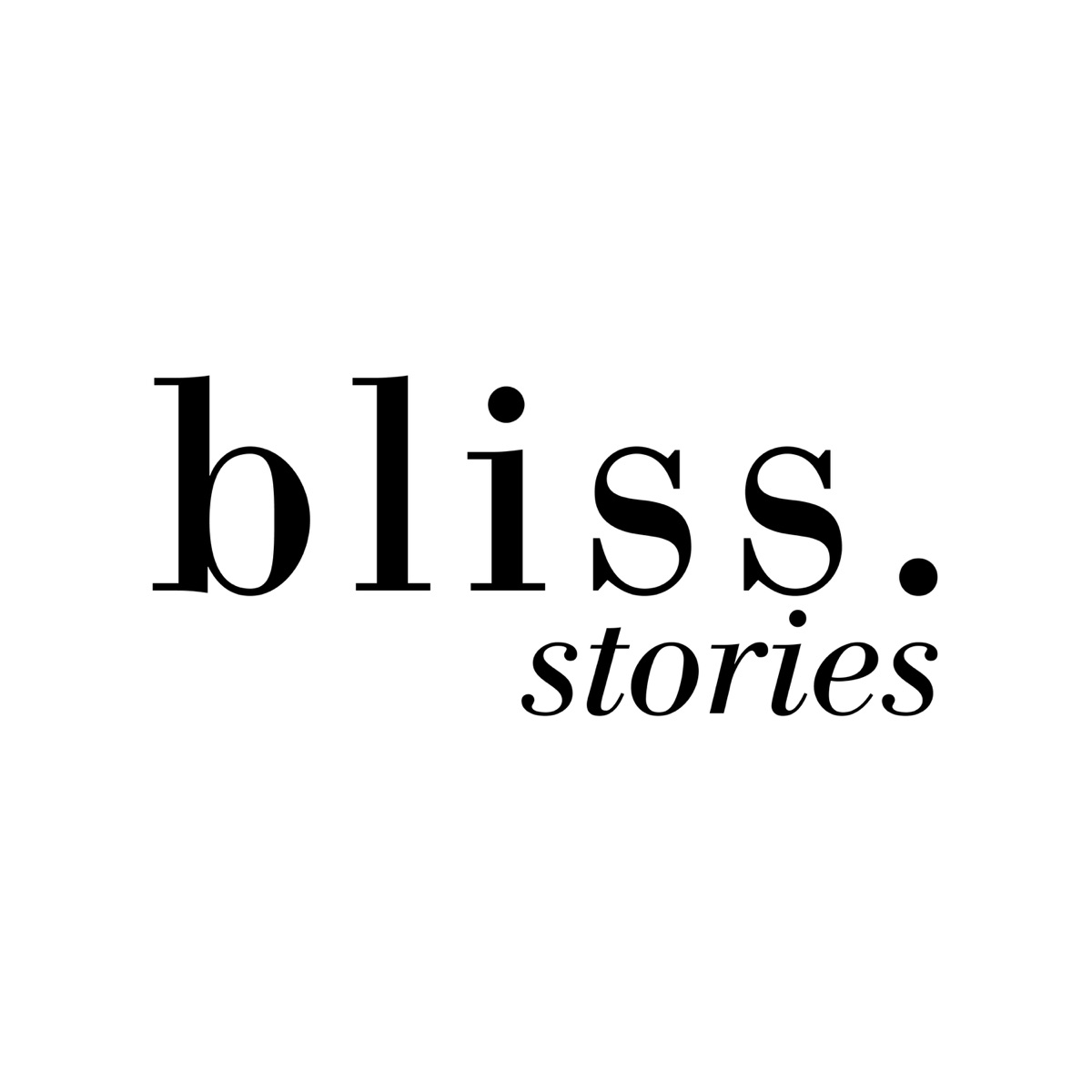 Bliss-Stories