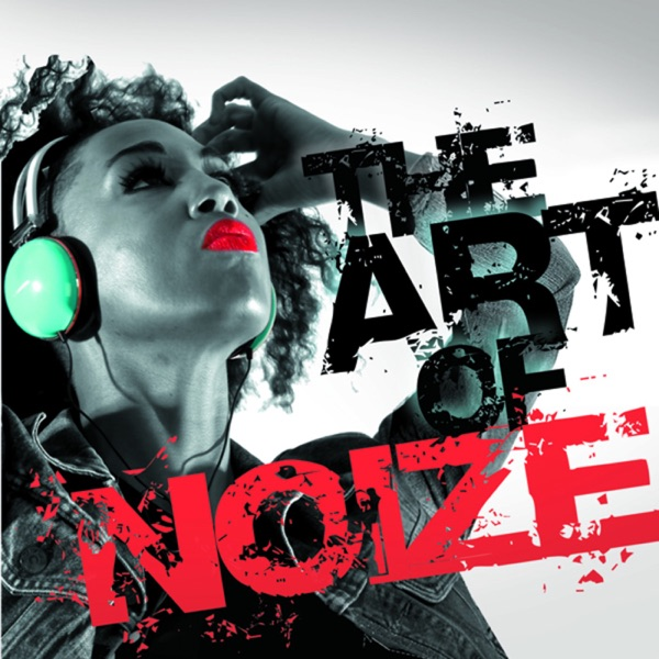 The Art of Noize 001