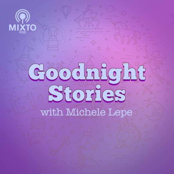 Goodnight Stories With Michele Lepe