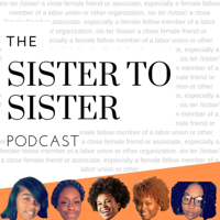 Sister to Sister podcast