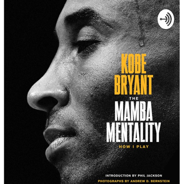 The Mamba Mentally by: Gavin
