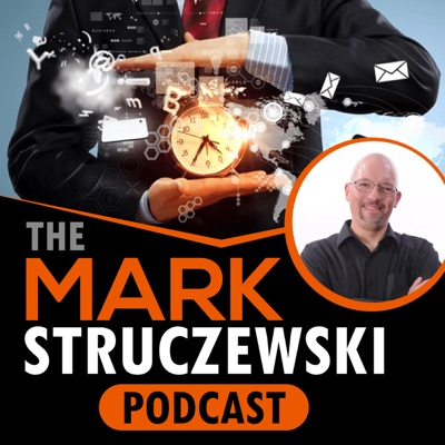 The Mark Struczewski Podcast