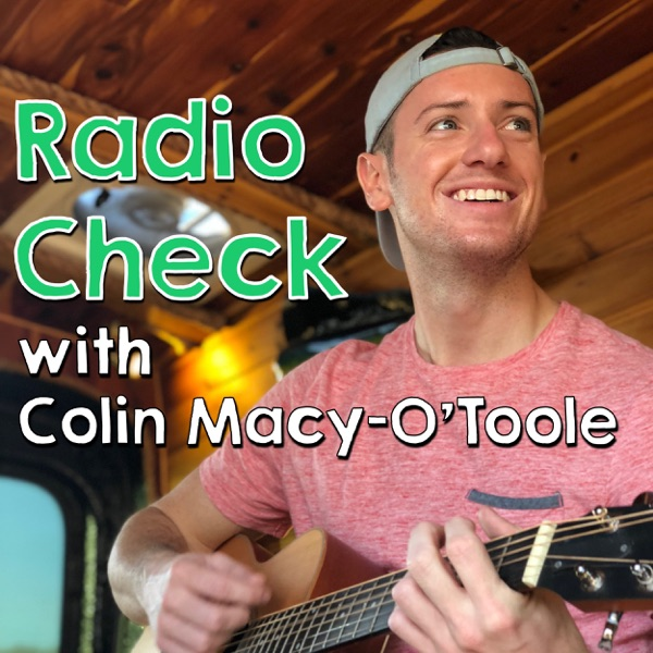 Radio Check with Colin Macy-O'Toole