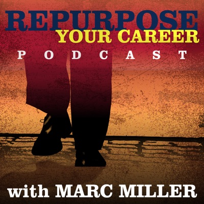 Repurpose Your Career | Career Pivot | Careers for the 2nd Half of Life | Career Change | Baby Boomer