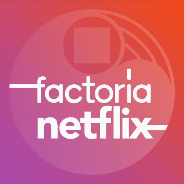 Factoría Netflix