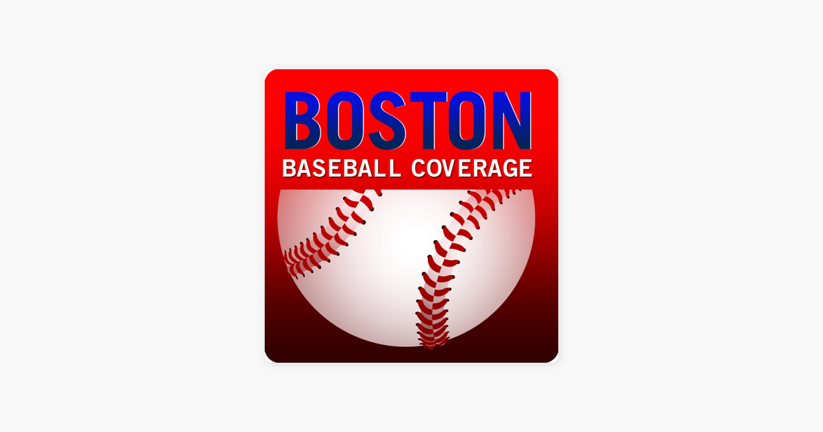 Boston Baseball en Apple Podcasts