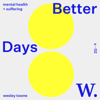 Better Days podcast