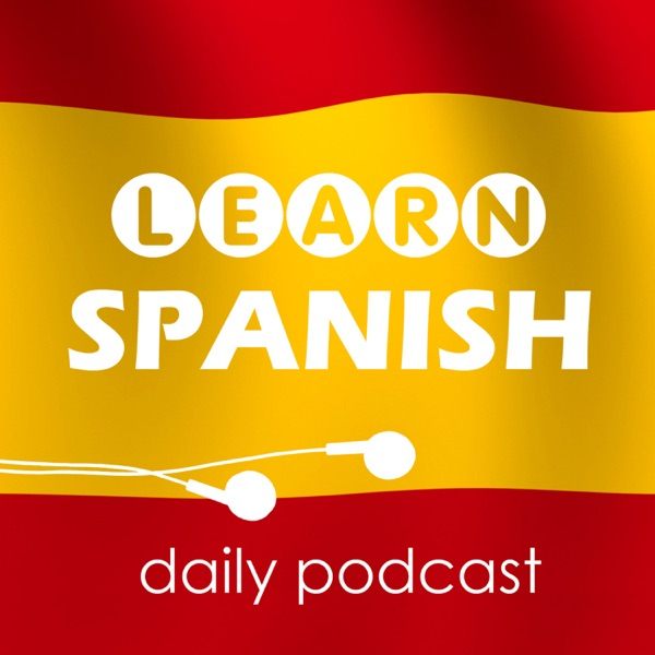 Learn Spanish with daily podcasts