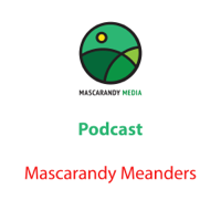 Mascarandy Meanders podcast
