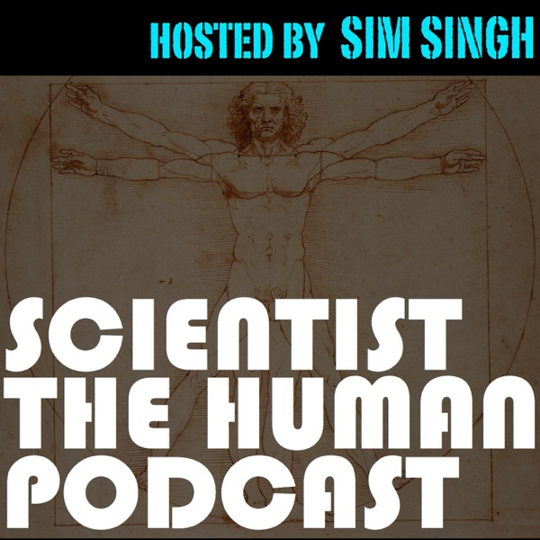 Scientist the Human Podcast