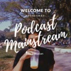 Podcast Mainstream