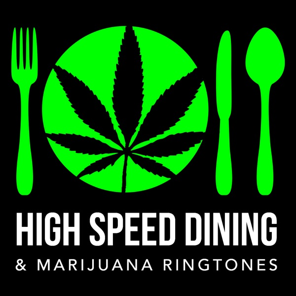 High Speed Dining (+ Marijuana Ringtones) with Stoner Food Critic Joel Haas