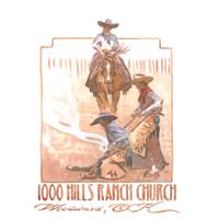 1000 HIlls Ranch Church podcast