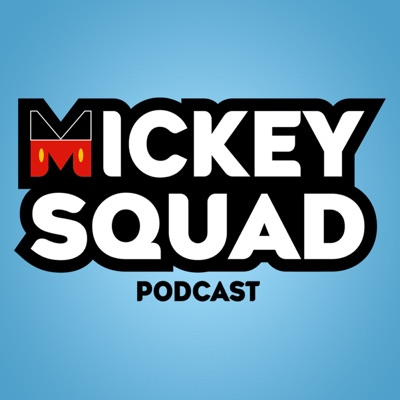 Mickey Squad Podcast
