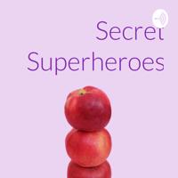 Secret Superheroes podcast