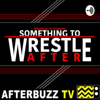 Podcast cover art for Something To Wrestle After