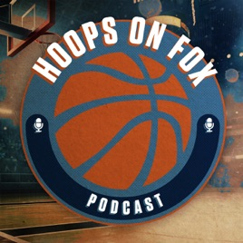 728406a7a5a Hoops on Fox Podcast on Apple Podcasts