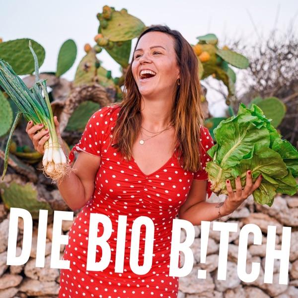 Die Bio B!tch
