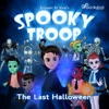 Spooky Troop: The Last Halloween artwork