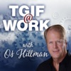 TGIF, Today God Is First by Os Hillman artwork