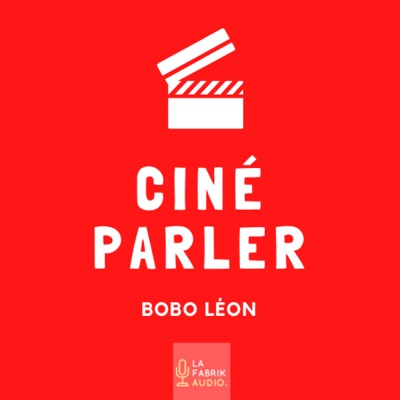 Ciné Parler | Cinémaradio