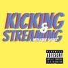 Kicking & Streaming artwork