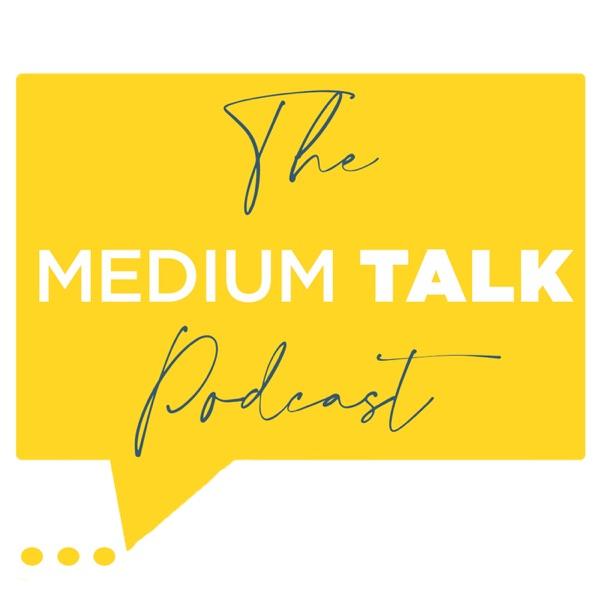 The Medium Talk Podcast