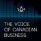 The Voice of Canadian Business